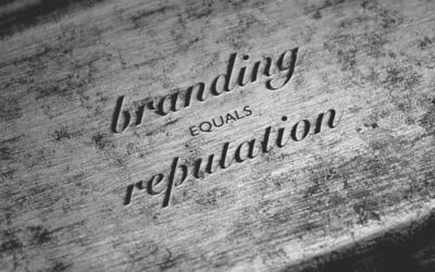 Branding = Reputation: Show Your Clients You Care